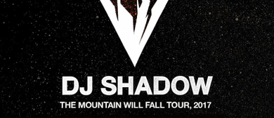 DJ Shadow - The Mountain Will Fall 2017