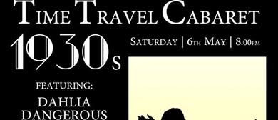 Time Travel Cabaret 1930's