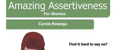 Amazing Assertiveness for Women