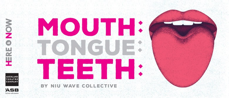 Mouth:Tongue:Teeth - Here & Now Festival 2017