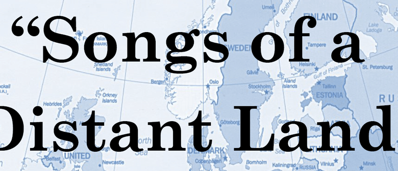 Songs of A Distant Land