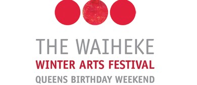 Waiheke Winter Arts Festival 2017