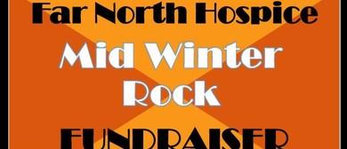 Far North Hospice Mid Winter Rock Fundraiser