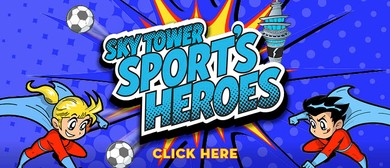Sky Tower Sport's Heroes