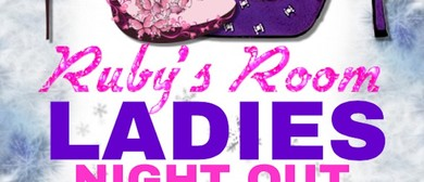 Ruby's Room Ladies Night