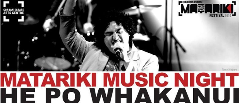 Matariki Music Night - He Po Whakanui
