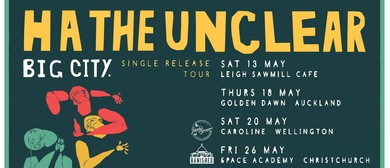 Ha the Unclear - Big City Single Release Tour