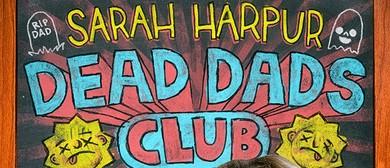 Sarah Harpur's Dead Dads Club