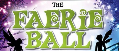 The Faerie Ball