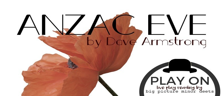 Play On: Anzac Eve By Dave Armstrong