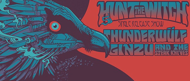 Hunt the Witch With Thunderwulf & Ginzu & the Steak Knives