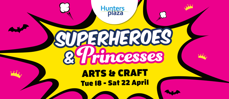 Superheroes and Princess Arts & Crafts