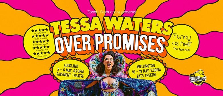 Tessa Waters Over Promises