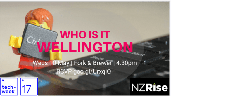 Techweek '17 Wellington - Who Is IT Wellington?