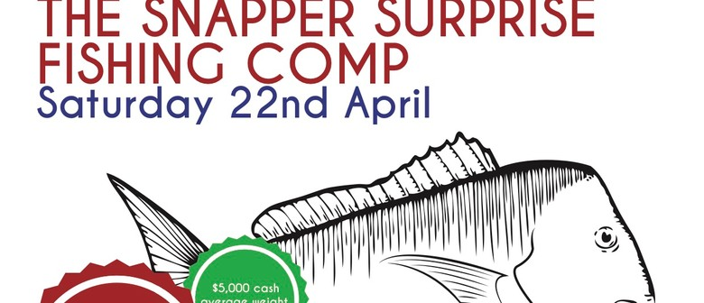 Snapper Suprise Fishing Comp