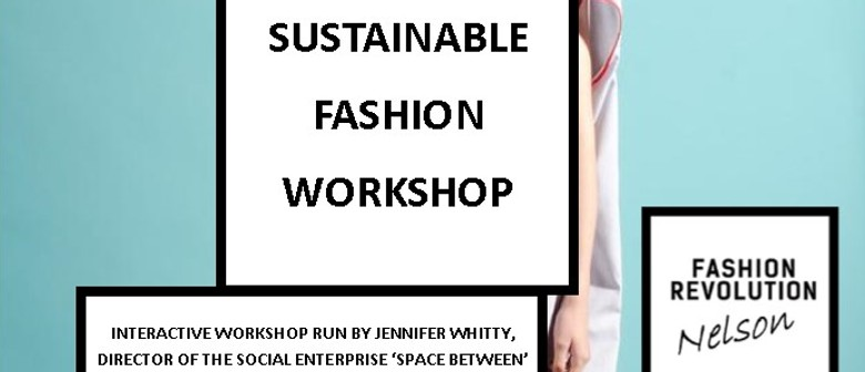 Sustainable Fashion Workshop