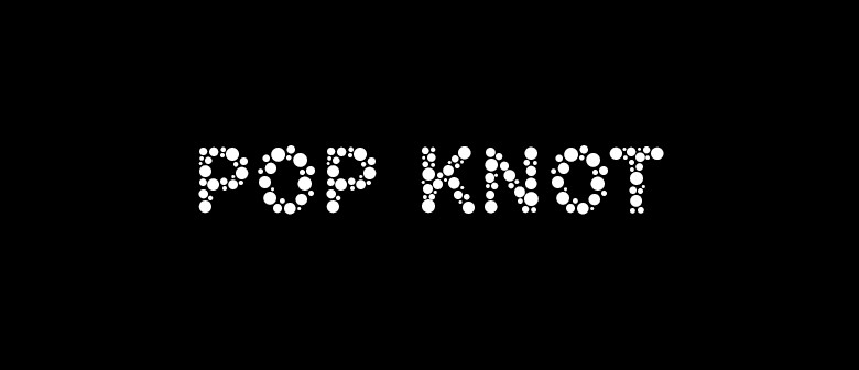 Pop Knot