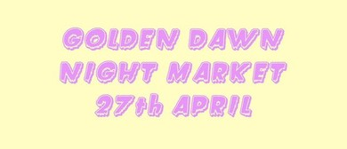 Golden Dawn Night Market! then: Jordan Ireland (AUS)