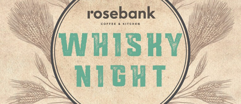 Whisky At Rosebank Coffee & Kitchen