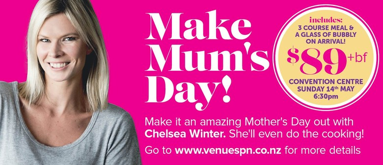 Make Mum's Day With Chelsea Winter