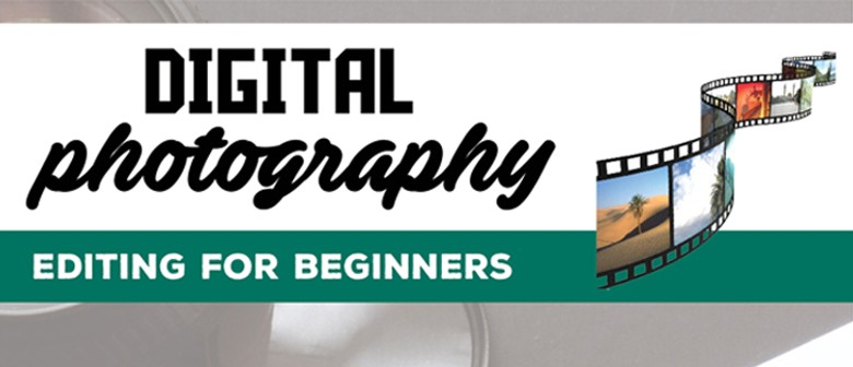 Digital Photo Editing - Basics & Beyond