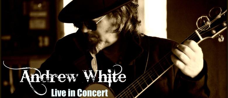 Andrew White In Concert