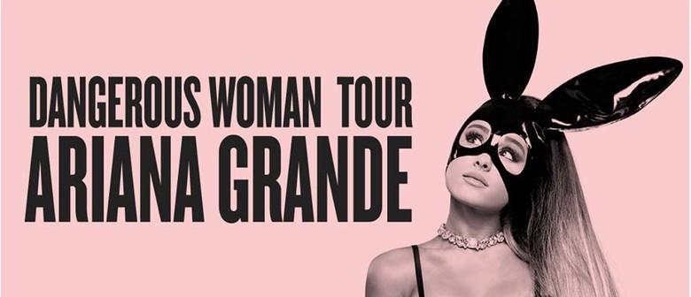 Ariana Grande – Dangerous Woman Tour 2017