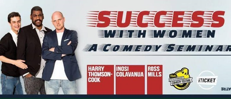 Success with Women: A Comedy Seminar