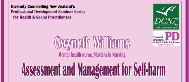 Dcnz Seminar Assessment And Management For Self Harm Hamilton Stuff Events