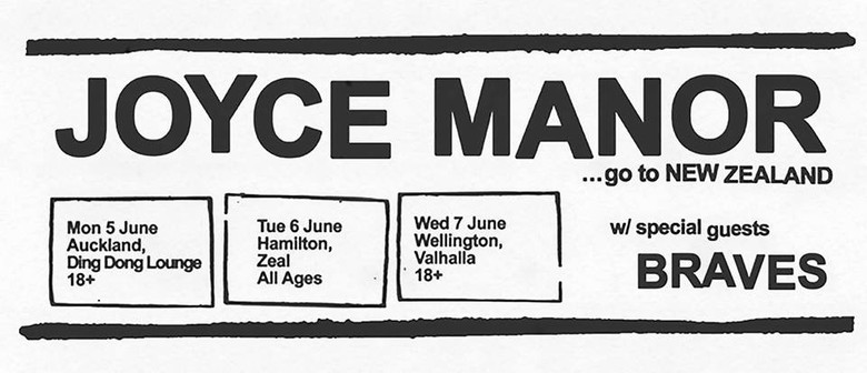 Joyce Manor (USA) New Zealand Tour with Braves