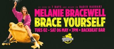 Melanie Bracewell In Brace Yourself