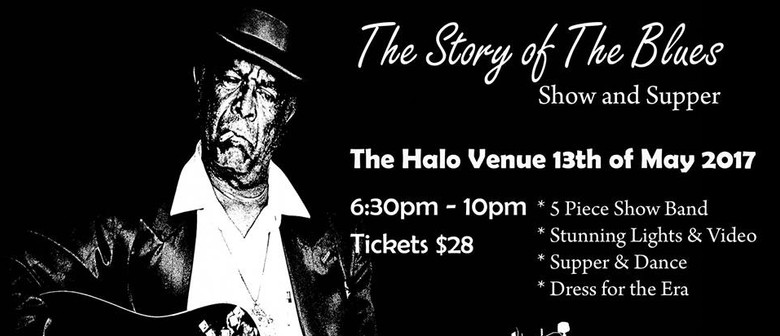 The Story of The Blues – Show and Supper