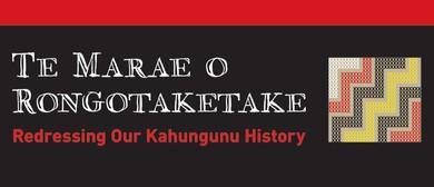 Te Marae O Rongotaketake – Redressing Kahungunu History