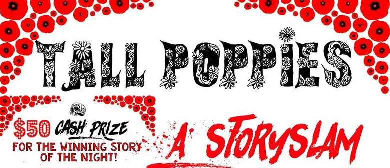 """Tall Poppies Story Slam: The Time I Met """"The One"""" (Almost)"""
