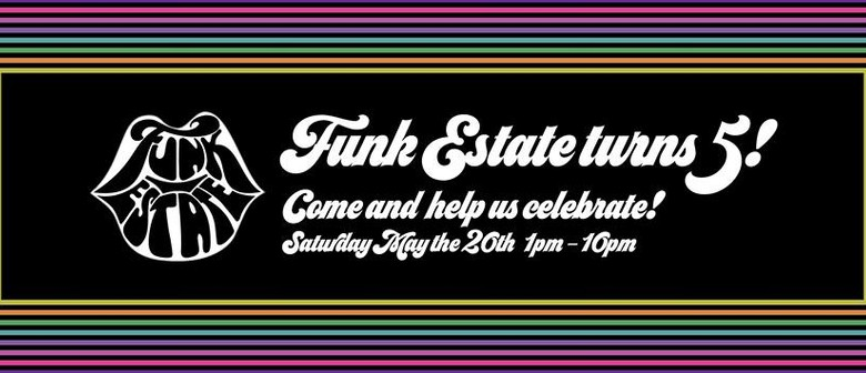 Funk Estate Turns 5 Years Old