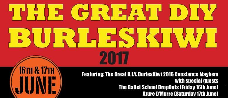 The Great DIY BurlesKiwi 2017 - Wellington - Eventfinda