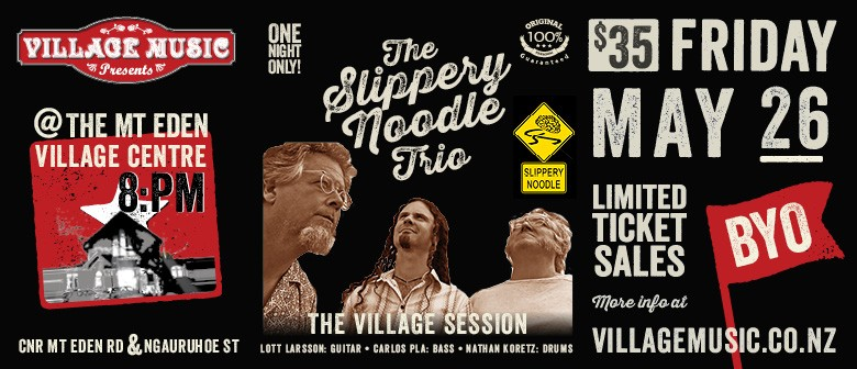 Slippery Noodle in Concert: CANCELLED