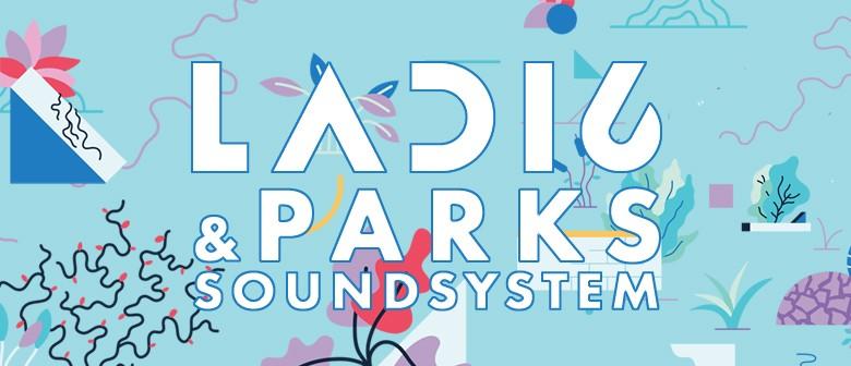 Ladi6 and Parks Soundsytem