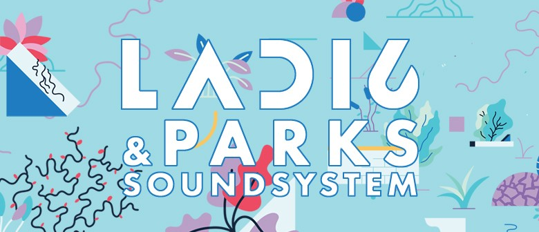 Ladi6 and Parks Soundsytem