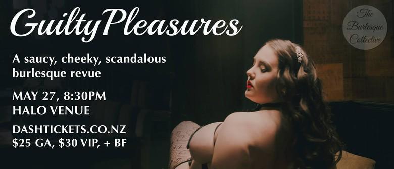 Guilty Pleasures Burlesque Show