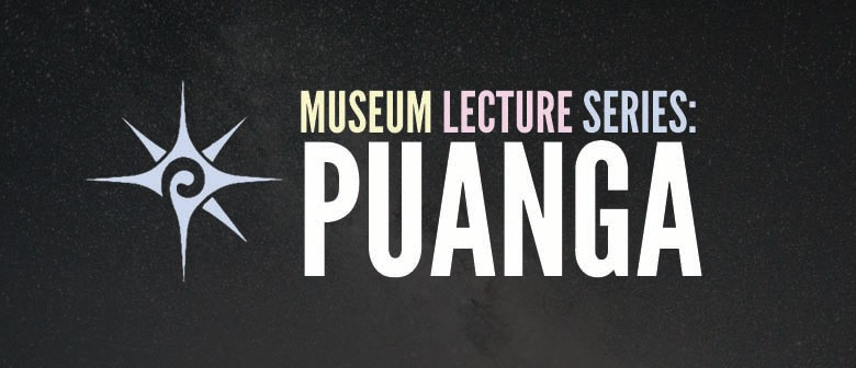 Museum Lecture Series – Puanga