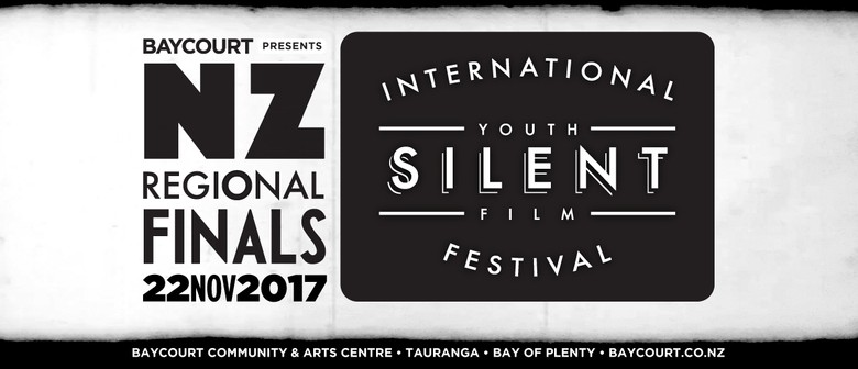 The International Youth Silent Film Festival: NZ Regionals