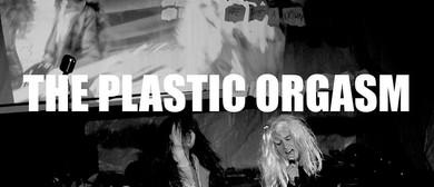The Plastic Orgasm