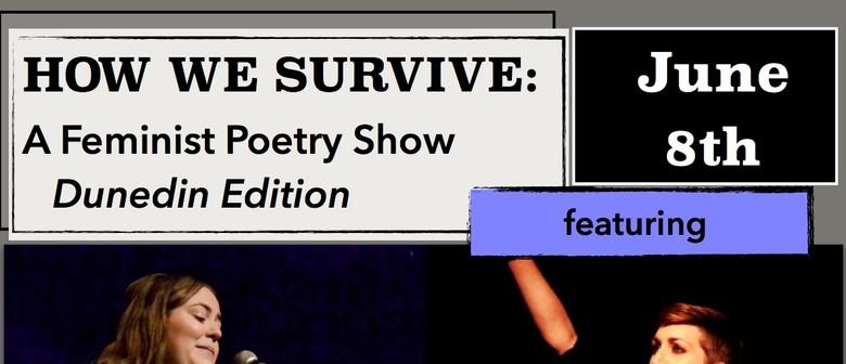 How We Survive: Dunedin Edition