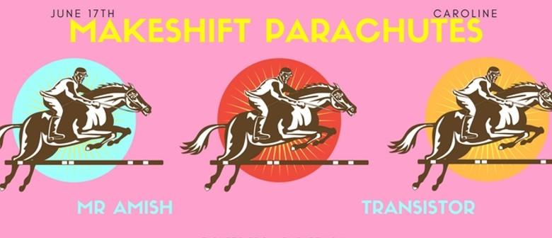 Makeshift Parachutes with Mr Amish & Transistor