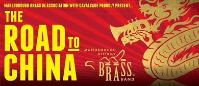 Marlborough District Brass Band Road to China