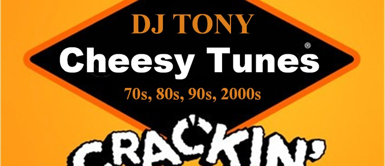 DJ Tony - Cheesy Tunes from the 70's - 00's