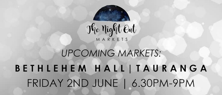 The Night Out Markets