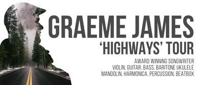 Graeme James Highways Tour