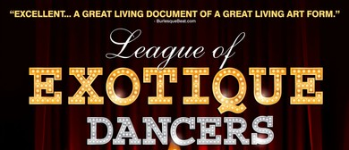 NZ Burlesque Festival - League of Exotique Dancers Premiere
